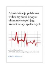 Okładka publikacji Administracja publiczna wobec wyzwań kryzysu ekonomicznego i jego konsekwencji społecznych