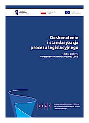 """okładka publikacji """"Doskonalenie i standaryzacja procesu legislacyjnego – dobre praktyki opracowane w ramach projektu LEGIS"""""""