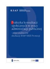 Okładka publikacji Praktyka konsultacji społecznych w pracy administracji publicznej