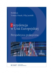 Ok,ladka publikacji Prezydencja w Unii Europejskiej. Perspektywa praktyczna