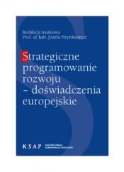 Okładka publikacji Strategiczne programowanie rozwoju doświadczenia europejskie