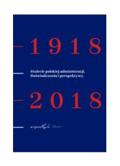 Okładka publikacji - na granatowym tle biały tytuł i duże czerwone liczby 1918 2018