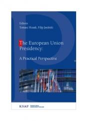 Okladka publikacji The European Union Presidency: A Practical Perspective