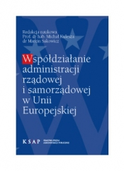 okładka publikacji Współdziałanie administracji rządowej z administracją samorządową